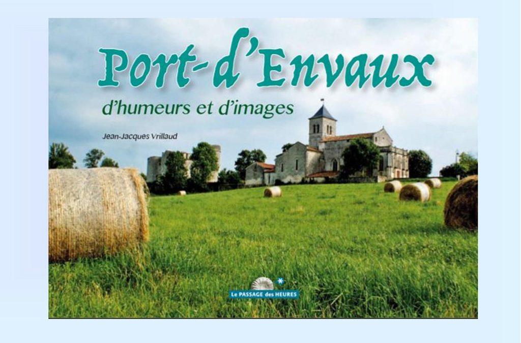 Port-d'Envaux d'humeurs et d'images